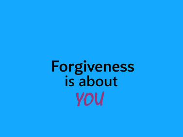 what forgiveness is not - you